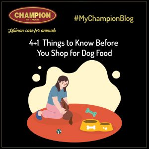 4+1 Things to know before you shop for dog food